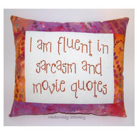 Funny Cross Stitch Pillow, Batik Pillow, Decorative Pillow, Sarcasm and Movie Quotes