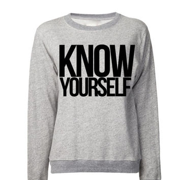 KNOW YOURSELF Sweatshirt | Hip Hop Sweater |Drizzy Hoodies Weed Sweaters | If youre reading this its too late drizzy Sweatshirt