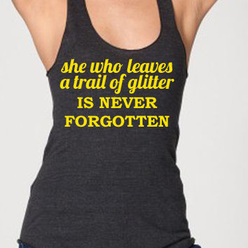 She who leaves a trail of glitter workout tank