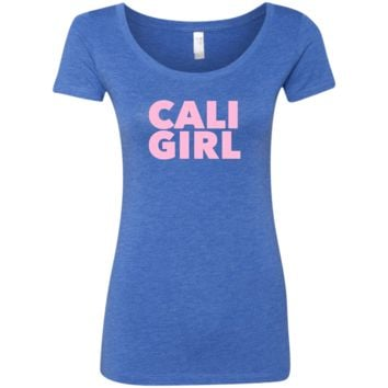 Cali Girl Pink Font Ladies' Triblend Scoop