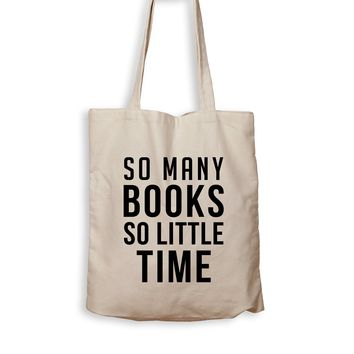 So Many Books, So Little Time - Tote Bag