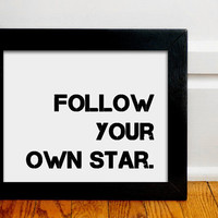 Follow Your Own Star 8x10 Inspiring Photographic Print by EeeBee