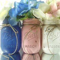 Lovely, Pink, Blue and White Painted Mason Jars, Rustic - Style Painted Mason Jars -- Three Mason Jars