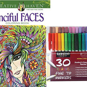 Sargent Art Classic Fine Tip Markers in a Case, Set of 30 and Dover Creative Haven Fanciful Faces Coloring Book with Fantasy Ladies, Flowers, Geometric Patterns to Color for Stress Relieving Therapy!