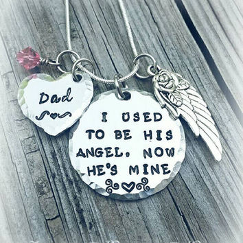Memorial Necklace * I used to be his Angel, now he's mine - Personalize - Dad - Mom - In Memory Of