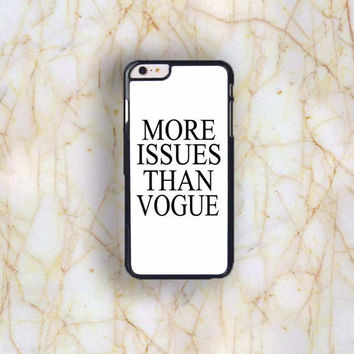 Dream colorful Dream colorful More Issues Than Vogue Plastic Case Cover for Apple iPhone 6 Plus 4 4s