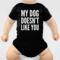 My Dog Doesn't Like You (Black & White) Baby Clothes by CreativeAngel