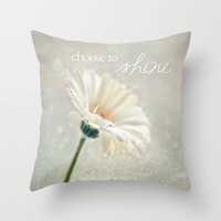 choose to shine Throw Pillow by Sylvia Cook Photography | Society6