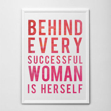 Behind Every Successful Woman Is Herself Motivational Quote, PRINTABLE Artwork, Pink Typography Art Print, Printable Art Quote