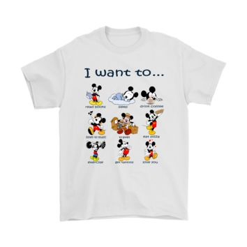 PEAP3CR I Want To Do Everything Love You Disney Mickey Shirts