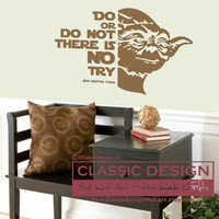 Vinyl Wall Decal - Star Wars-Inspired, Do or Do Not There is No Try- with Yoda Graphic