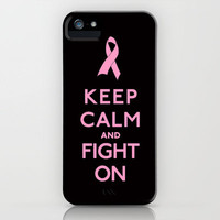 Keep Calm and Fight On Pink Ribbon Design iPhone Case by RexLambo | Society6