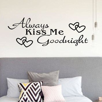 "1pc New Romantic ""Always Kiss Me Goodnight"" Home Decor PVC Wall Sticker"