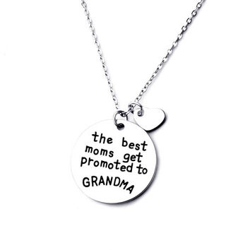 Special Offer - The Best Moms Get Promoted to Grandma Necklace