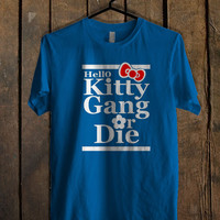 Hello Kitty Gang or Die Blue For Mens T Shirt and Womens T Shirt *76*