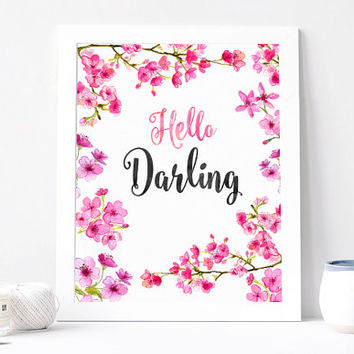 Hello Darling, Watercolor Art, Aquarelle Flowers Floral Wreath Inspirational Quote Print Printable Watercolor Sakura 8x10, Cherry Blossom