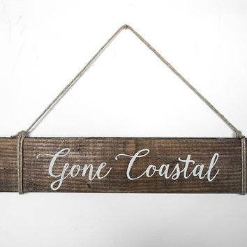 Nautical Wood Sign - Beach Sign - Pallet Wood Sign - Painted Wood Sign - Beach Home  - Beach  House Decor - Hanging Sign - Gone Nautical