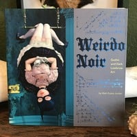 Weirdo Noir: Gothic and Dark Lowbrow Art by Matt Dukes Jordan