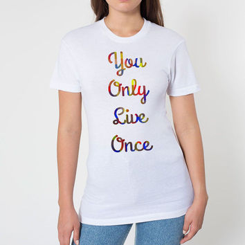 YOLO Shirt - FREE shipping to USA american apparel You Only Live Once yolo gift white shirt simple shirts typography quote shirt