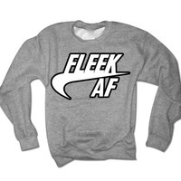 Fleek AF Sweater Fleek as Fuck Sweatshirt | Keep it 100 | Hip Hop On Fleek Sweater | Trendy Shirt Memes Tshirts | Eyebrows on fleek