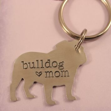"""Bulldog Dad""/Mom - Hand Stamped, Bulldog Keychain - Ready to ship sample"