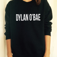 Dylan O'bae black sweatshirt jumper gift cool fashion sweatshirts girls UNISEX sizing women sweater tumblr fangirl gifts birthday daughter