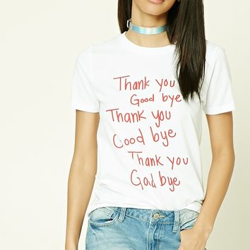 Thank You Goodbye Tee