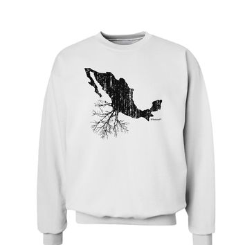 Mexican Roots Design - Distressed Sweatshirt by TooLoud