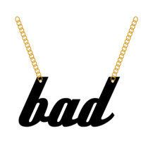 BAD Necklace - Bad Kids Clothing