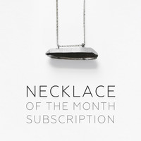 Necklace of the Month Subscription