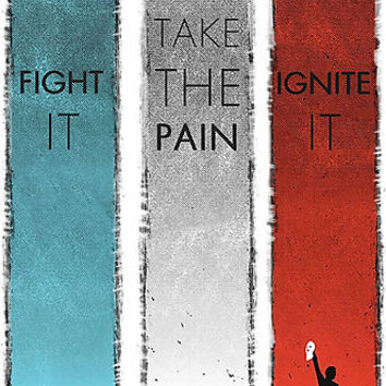FIGHT IT TAKE THE PAIN IGNITE IT by Jimmy Fallon