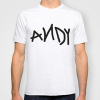 Andy T-shirt by Ashleigh | Society6