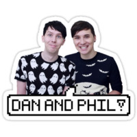 Dan and Phil!