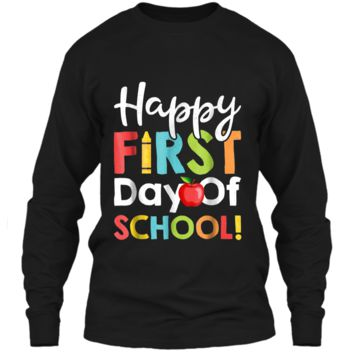 Happy First Day of School  Teachers Students Parents LS Ultra Cotton Tshirt