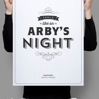 Feels Like an Arby's Night- Seinfeld Poster - David Puddy Quote - Home Decor  - 11 x 17 // 18 x 24 // 24 x 36