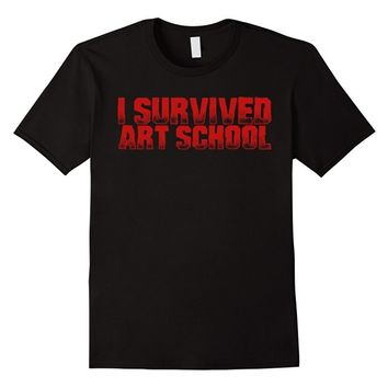 I survived ART school - T-shirt graduation unisex cotton