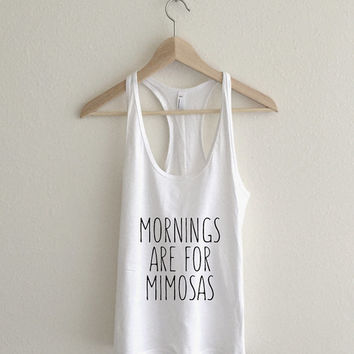 Mornings are for Mimosas Brunch Racerback Tank Top