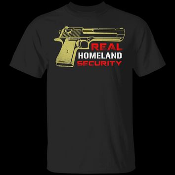 Real Homeland Security T-Shirt