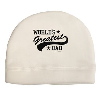 World's Greatest Dad - Sport Style Child Fleece Beanie Cap Hat by TooLoud