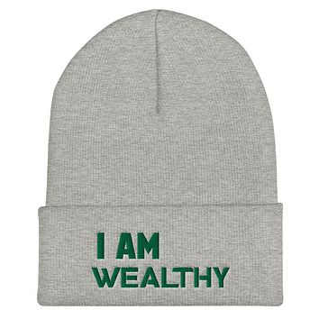 """""""I AM WEALTHY"""" Positive Motivational & Inspiring Quoted Embroidery Cuffed Beanie"""