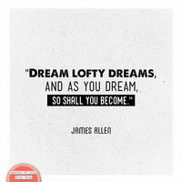 Black and white wall art, inspiring quotes, dream lofty dreams, James Allen, square print, home decor signs, motivational quote