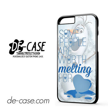 Some People Are Worth Melting For Olaf Funny Quote DEAL-9814 Apple Phonecase Cover For Iphone 6 / 6S