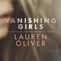 Vanishing Girls: Lauren Oliver: 9780062224101: