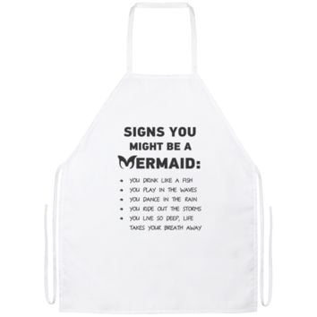 Signs You Might Be A Mermaid Apron