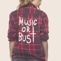 Music Or Bust Flannel | declared