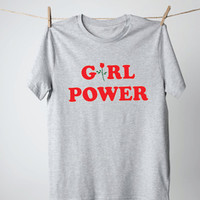 Girl Power Shirt - Womens Shirts, Unisex Tees, Feminist Feminism Shirt Rose Tees Flowers Plants Roses Strength Girls Female Tops