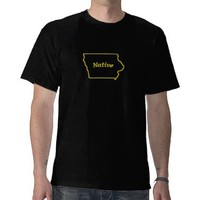 Iowa Native Tee Shirts from Zazzle.com