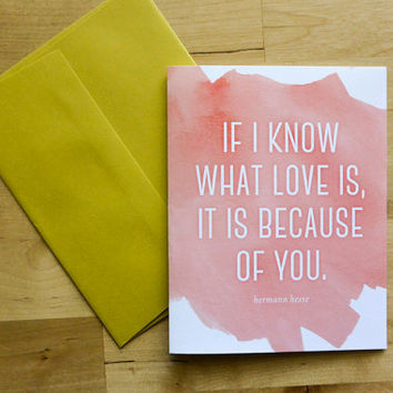 If I Know What Love Is, It Is Because of You Greeting Card - Love, Anniversary Card, Wedding Card