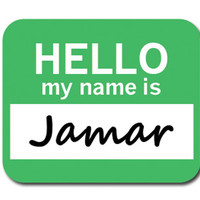 Jamar Hello My Name Is Mouse Pad