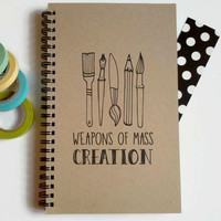 Writing journal, spiral notebook, cute diary, small sketchbook, scrapbook, memory book 5x8 journal - Weapons of mass creation, art journal